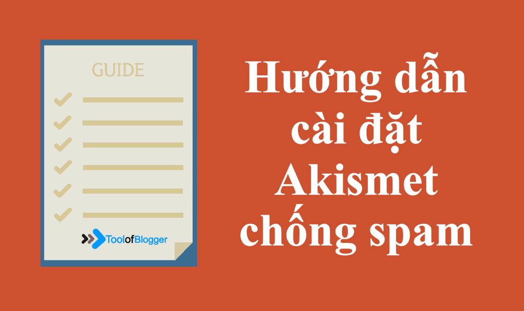 Hướng dẫn cài đặt plugin Akismet để chống spam