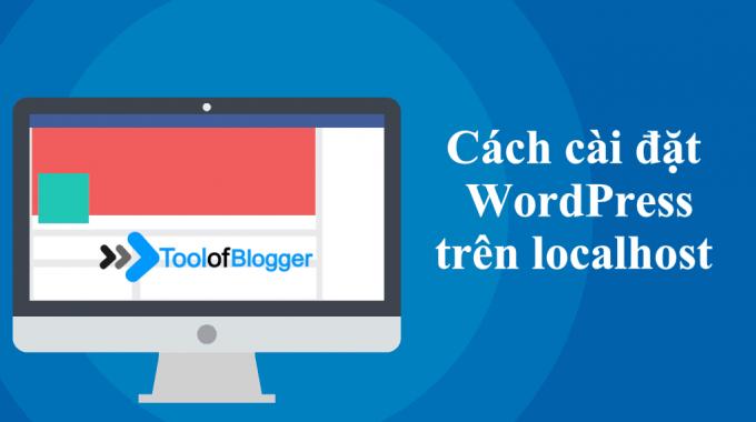 Cách cài đặt trang web WordPress trên localhost