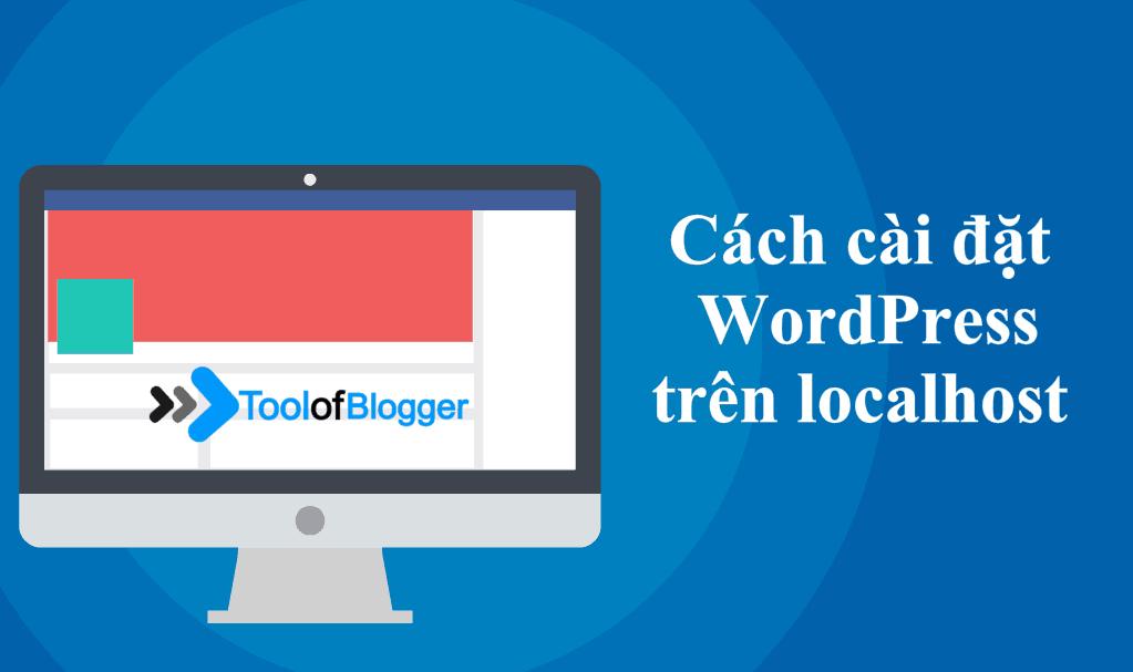 cách cài đặt WordPress trên localhost