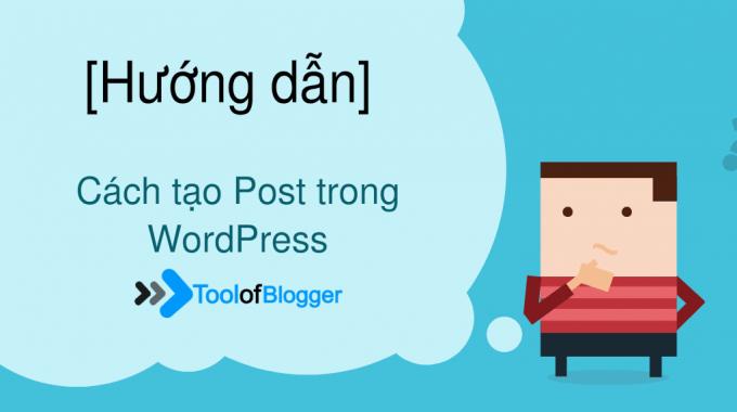 Cách tạo Post trong WordPress