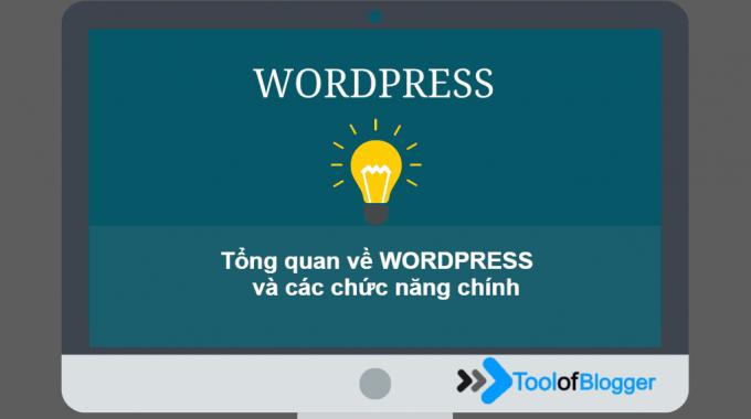 Tổng quan về WordPress và các chức năng chính