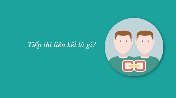 Tiếp thị liên kết cho người bắt đầu: tiếp thị liên kết là gì?