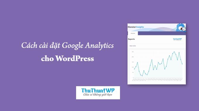 Hướng dẫn cài đặt Google Analytics cho WordPress