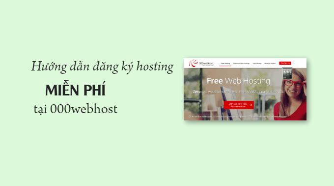 Hướng dẫn đăng ký hosting miễn phí tại 000webhost