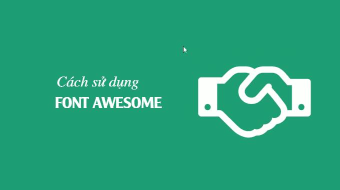 Cách sử dụng Font Awesome trên website WordPress của bạn