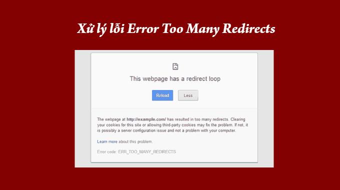 Cách xử lý lỗi error too many redirects trong WordPress