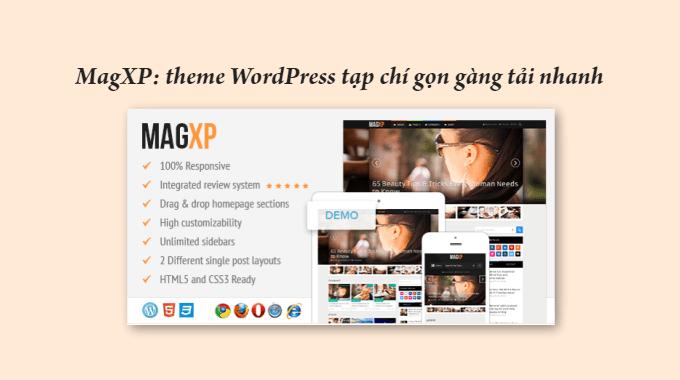 Đánh giá MagXP: một theme WordPress tạp chí tối ưu SEO tải nhanh