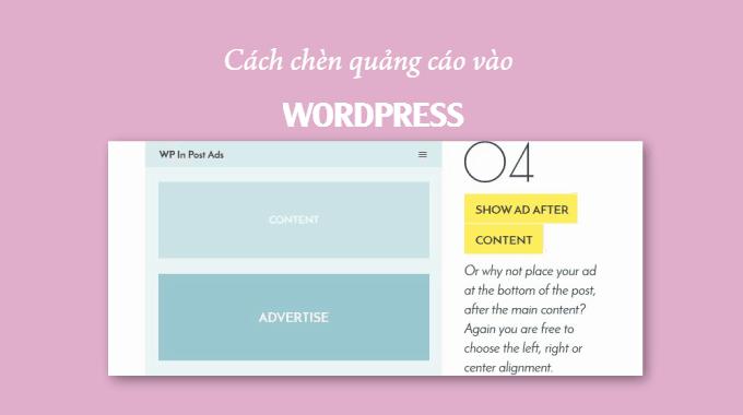 Cách chèn quảng cáo vào WordPress sử dụng plugin WP In Post Ads