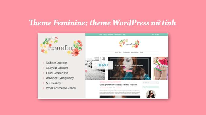 Đánh giá Theme Feminine: theme nữ tính dành cho blogger
