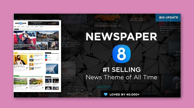 Đánh giá theme Newspaper 8: Theme hàng đầu cho site tạp chí tin tức